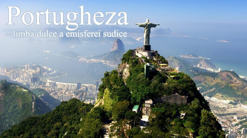 Limba Portugheză – limba dulce a emisferei sudice